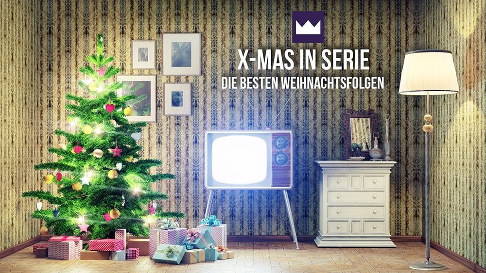 X-Mas in Serie: Die besten Weihnachtsfolgen