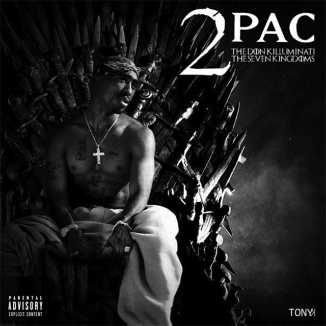 2Pac x Game of Thrones