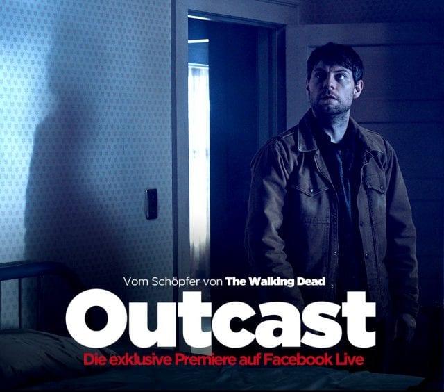 Outcast: Pilotfolge feiert bei Facebook Premiere