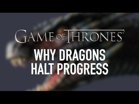 Ewiges Mittelater in Westeros durch die Drachen