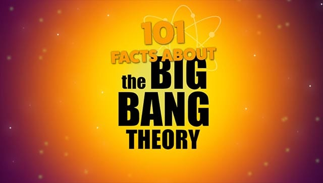 101-the-big-bang-theory-facts