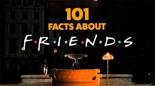 101 Friends-Fakten