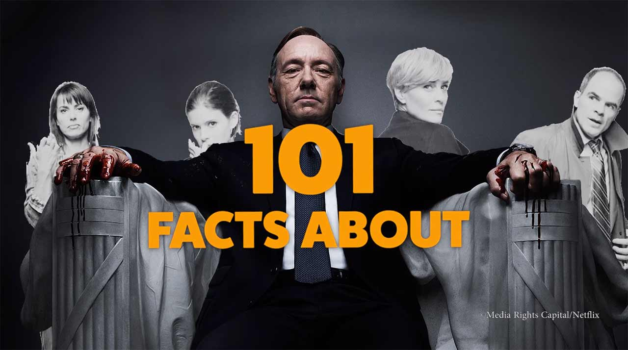 "101 ""House of Cards""-Fakten"