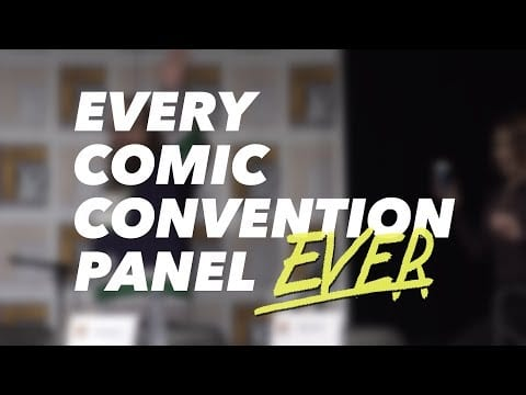 Every Comic Convention Panel EVER