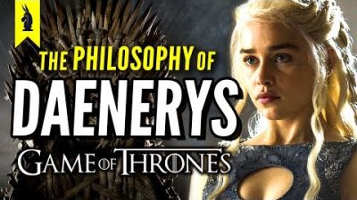 The Philosophy of Daenerys Targaryen