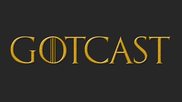 """GoTcast: Wir reden über """"The Dragon and the Wolf"""" (S07E07)"""