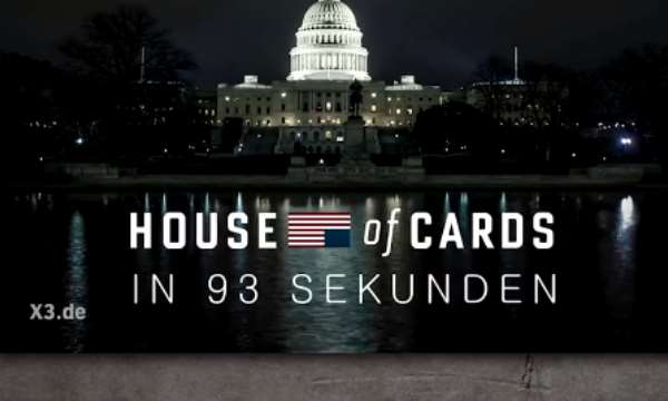 House of Cards in 93 Sekunden