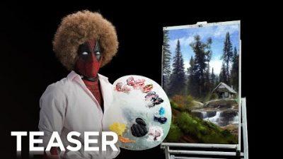 Deadpool 2-Promo macht einen auf Bob Ross
