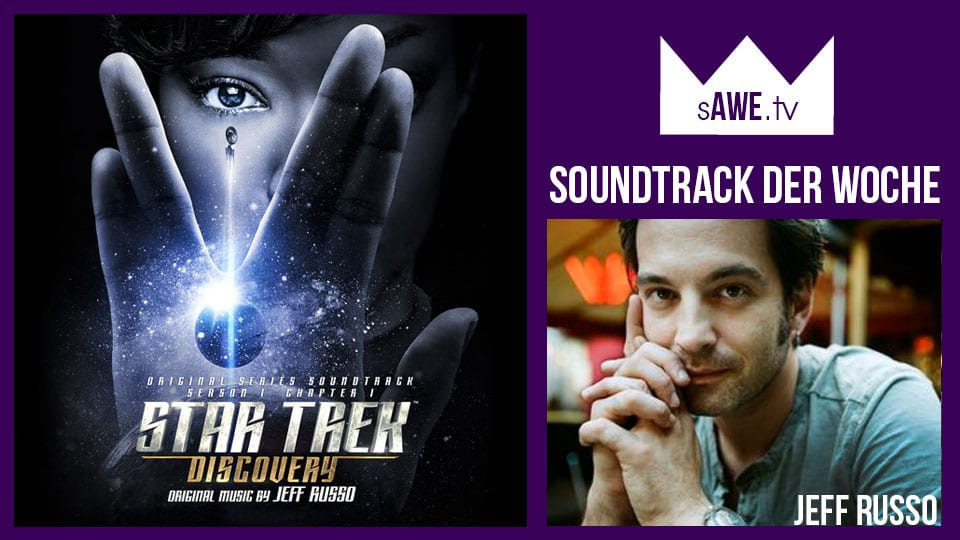 Star-Trek Musik in: Star Trek Discovery (Jeff Russo)