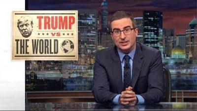 Last Week Tonight with John Oliver: Trump vs. The World