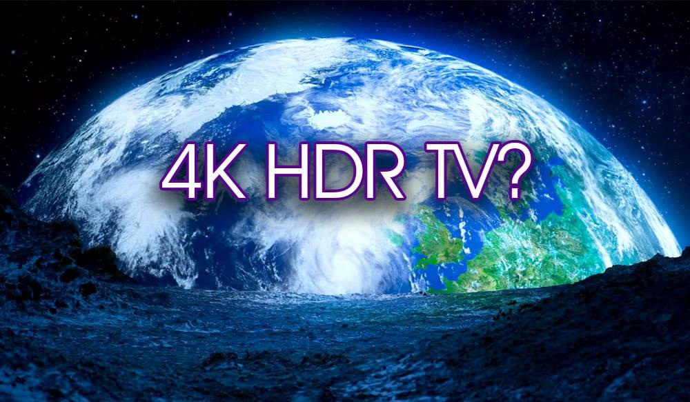 4K HDR Fernseher-Kaufberatung und Erfahrungsbericht