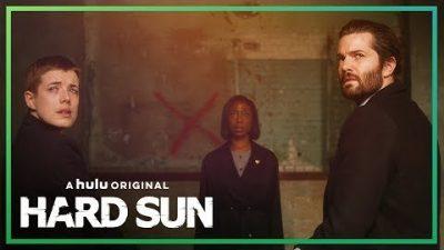 Hard Sun Trailer