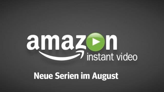 Amazon Prime: Die neuen Serien(-Staffeln) im August 2018