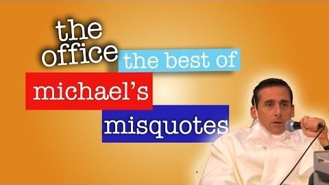 The Office: Best of Michael's Misquotes