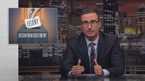 Last Week Tonight with John Oliver: Felony Disenfranchisement