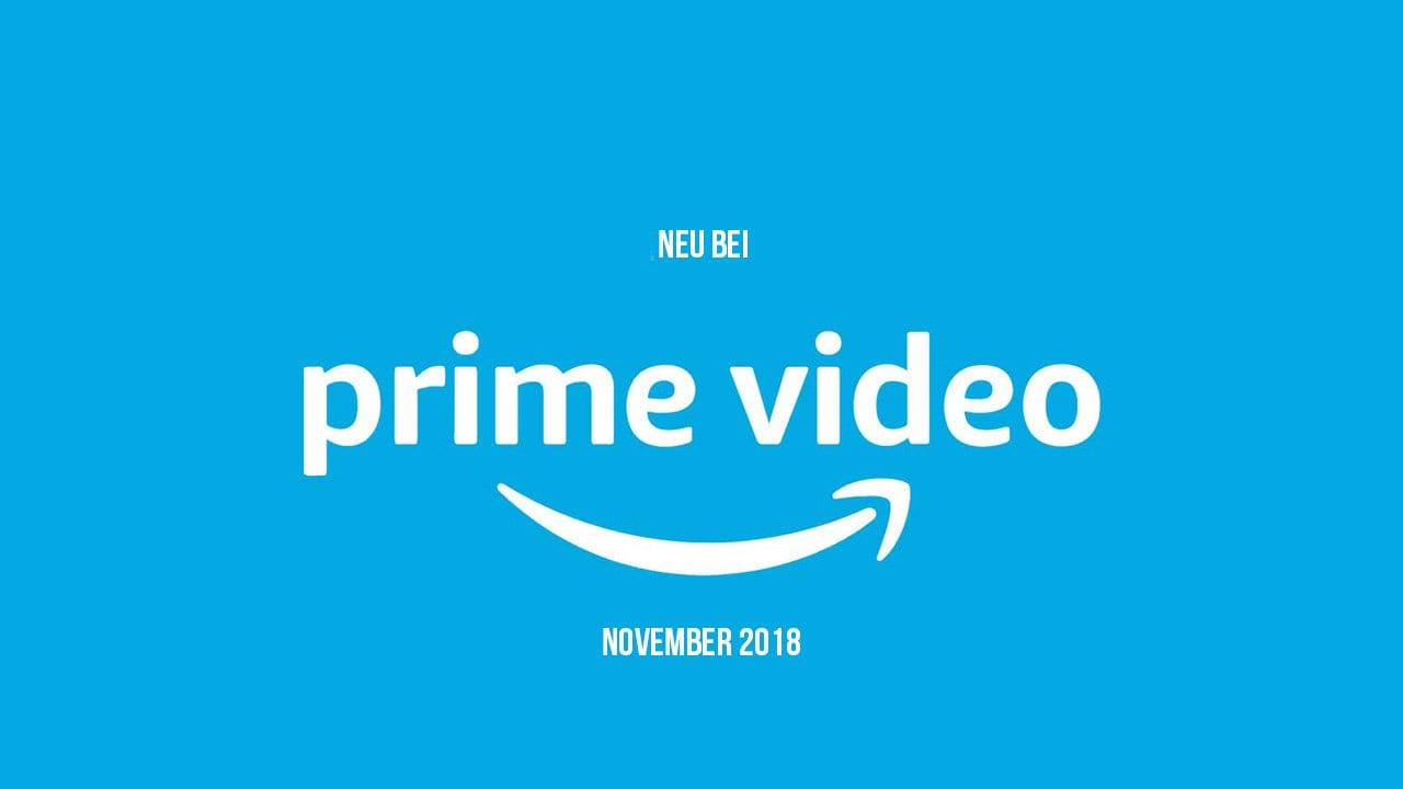 Amazon Prime: Die neuen Serien(-Staffeln) im November 2018