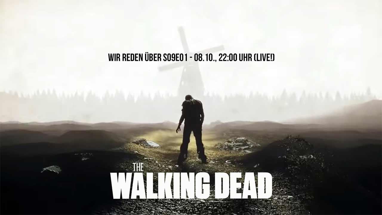 """wir-reden-ueber-twd-s09e01 Wir reden über den Auftakt von der 9. Staffel """"The Walking Dead"""""""