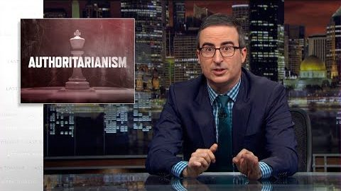 Last Week Tonight with John Oliver: Authoritarianism