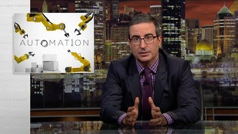 Last Week Tonight with John Oliver: Automation