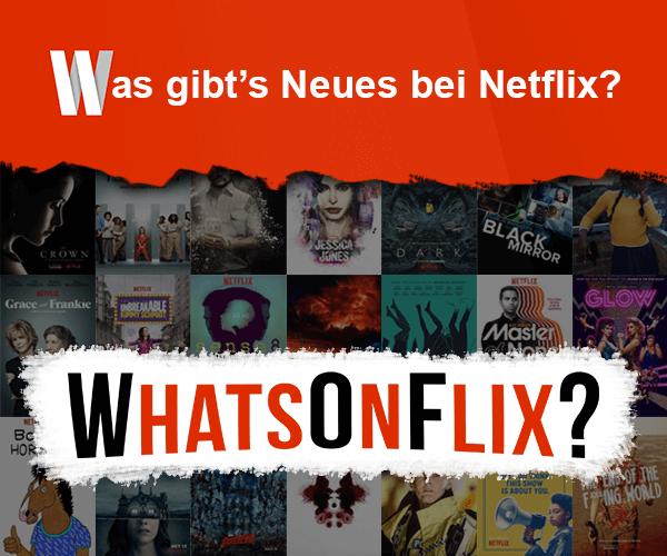 Nichts mehr verpassen bei Netflix! - WhatsOnFlix?