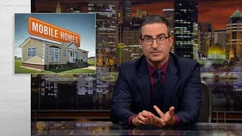 Last Week Tonight with John Oliver: Mobile Homes