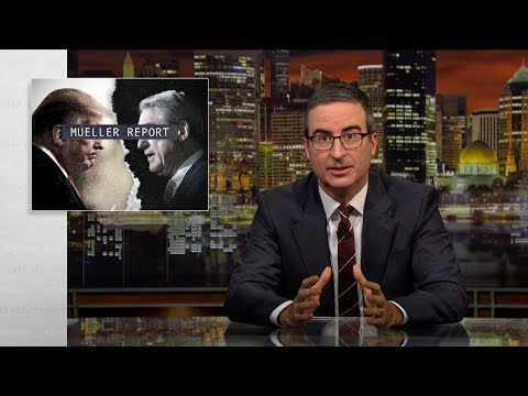 Last Week Tonight with John Oliver: Mueller Report