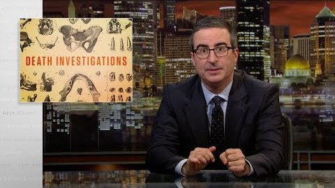 Last Week Tonight with John Oliver: Death Investigations