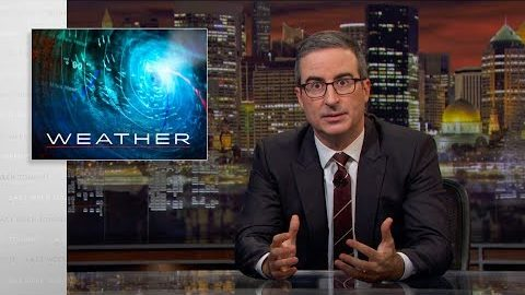 Last Week Tonight with John Oliver: Weather