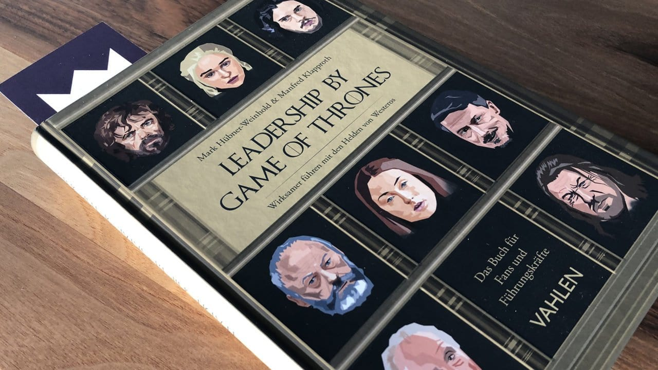 Buchtipp: Leadership by Game of Thrones