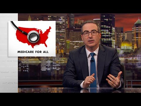 Last Week Tonight with John Oliver: Medicare for All
