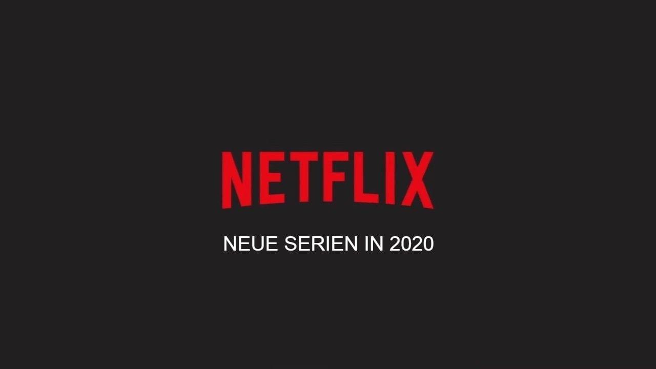 Übersicht aller Serienneustarts auf Netflix in 2020