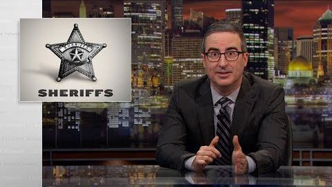Last Week Tonight with John Oliver: Sheriffs