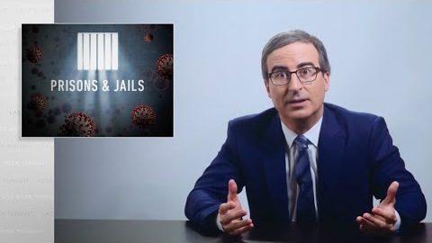 Prisons & Jails: Last Week Tonight with John Oliver: Coronavirus VIII