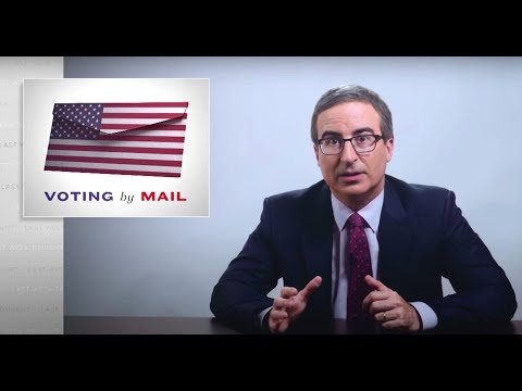 Last Week Tonight with John Oliver: Voting by Mail