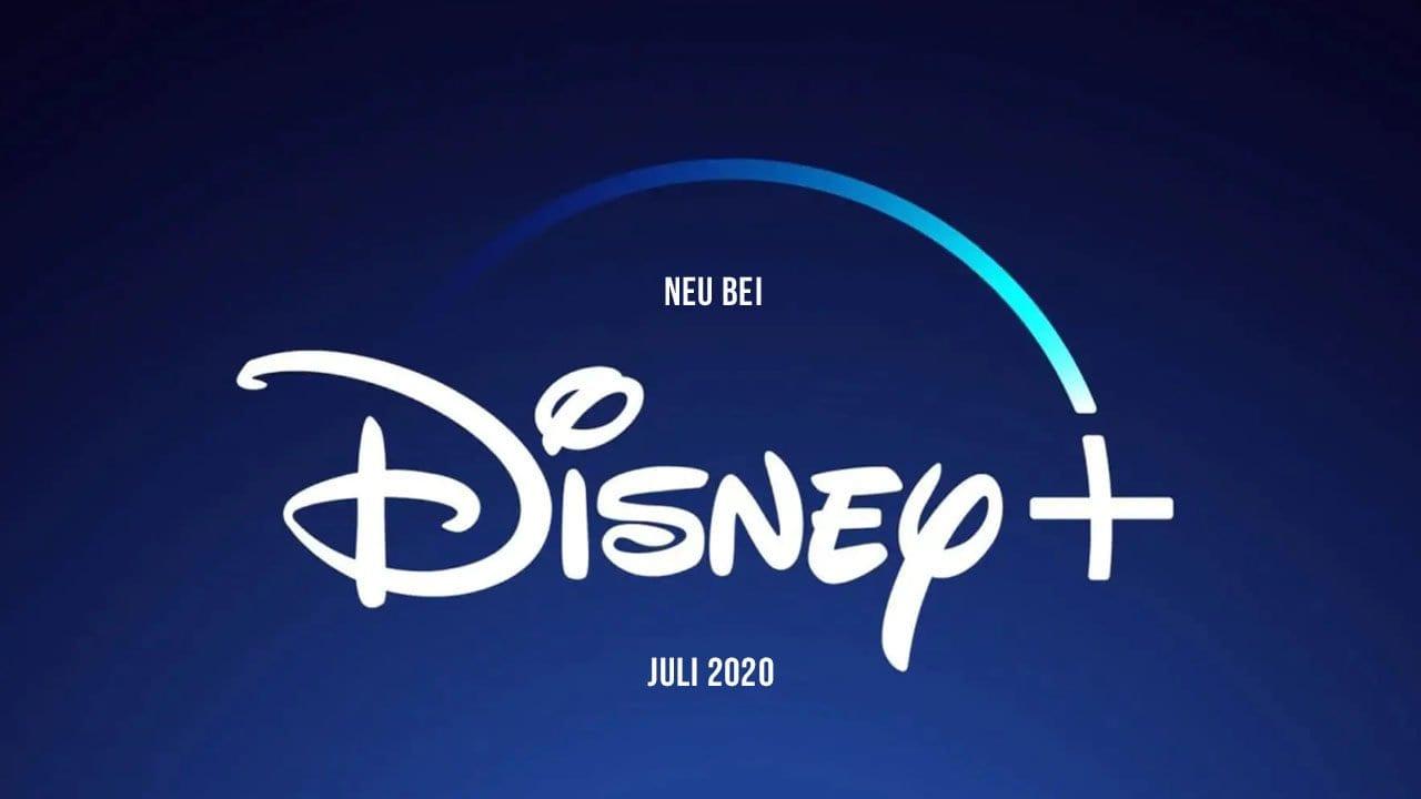 Disney+: Die Neuheiten im Juli 2020