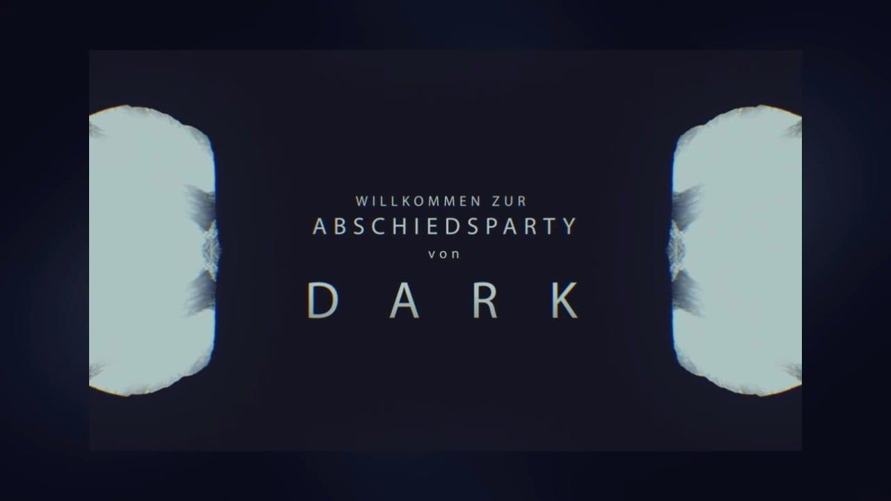 DARK: Die große Abschiedsshow