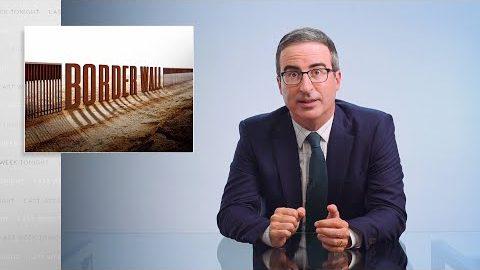 Last Week Tonight with John Oliver: Border Wall II