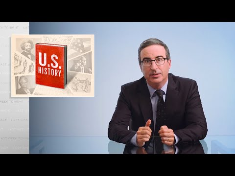 Last Week Tonight with John Oliver: U.S. History
