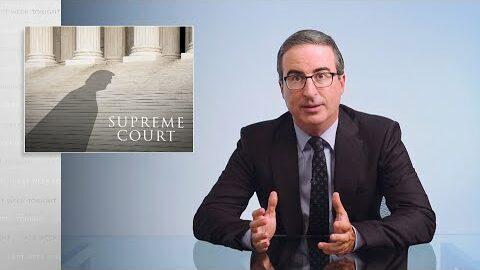 Last Week Tonight with John Oliver: The Supreme Court