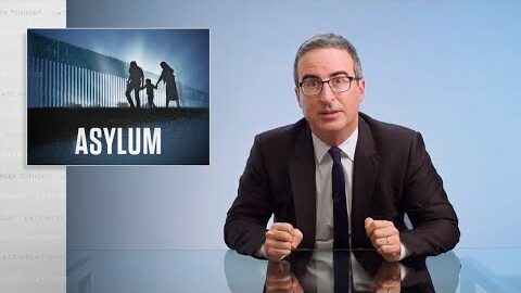 Last Week Tonight with John Oliver: Asylum