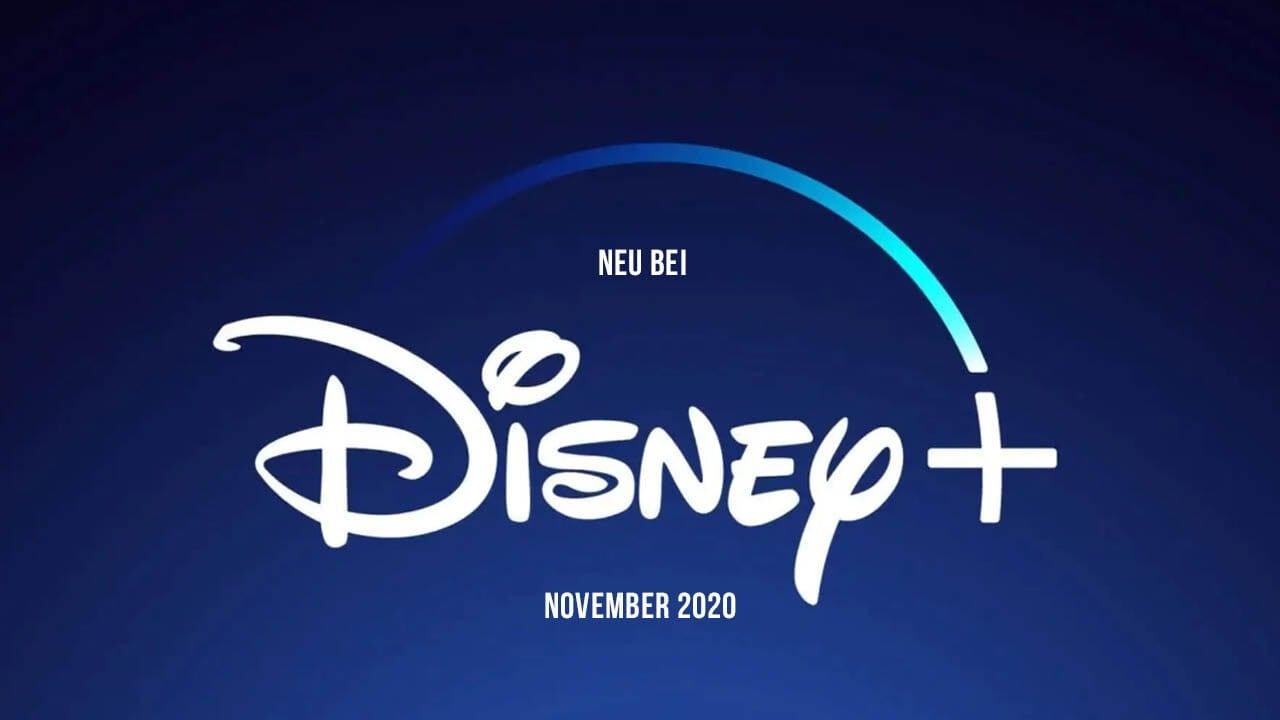 Disney+ Serien und Filme: Die Neuheiten im November 2020
