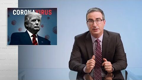 Last Week Tonight with John Oliver: Trump & the Coronavirus