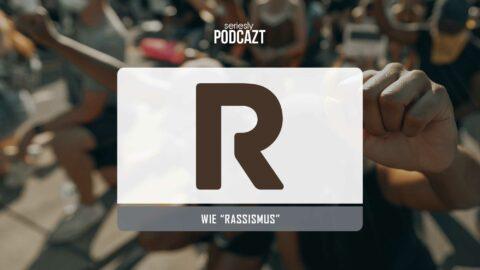 """seriesly podcAZt Staffel 2: #R wie """"Rassismus in Serien"""""""