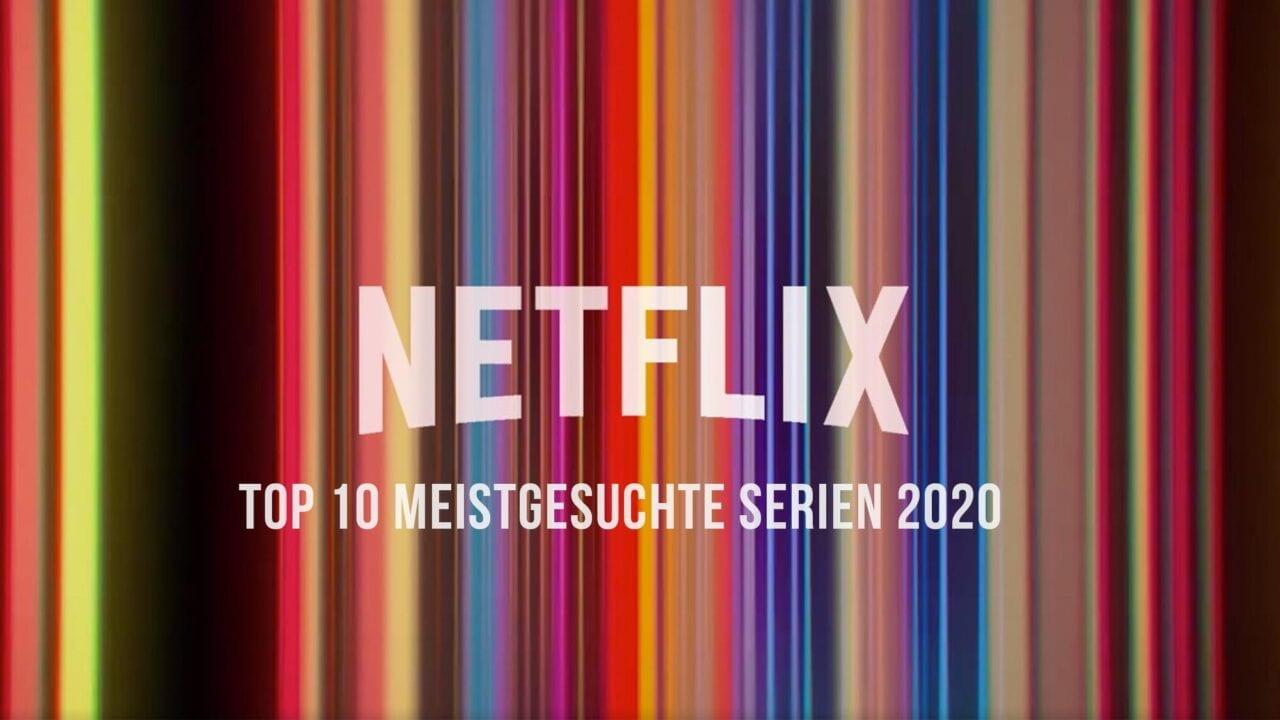 TOP 10 meistgesuchte Netflix-Serien des Jahres 2020