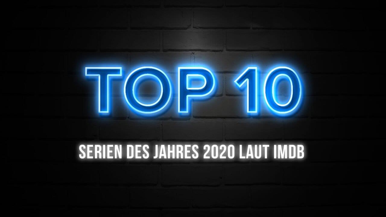 TOP 10: Die besten Serien des Jahres 2020 bei Netflix, Disney und Amazon Prime Video laut IMDb