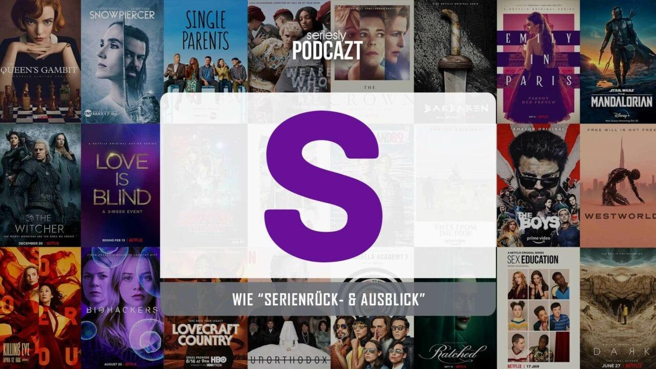 """seriesly podcAZt Staffel 2: #S wie """"Serienrück- und -ausblick"""""""