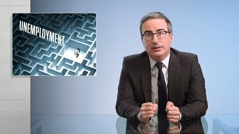 Last Week Tonight with John Oliver: Unemployment