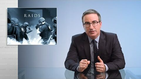 Last Week Tonight with John Oliver: Raids
