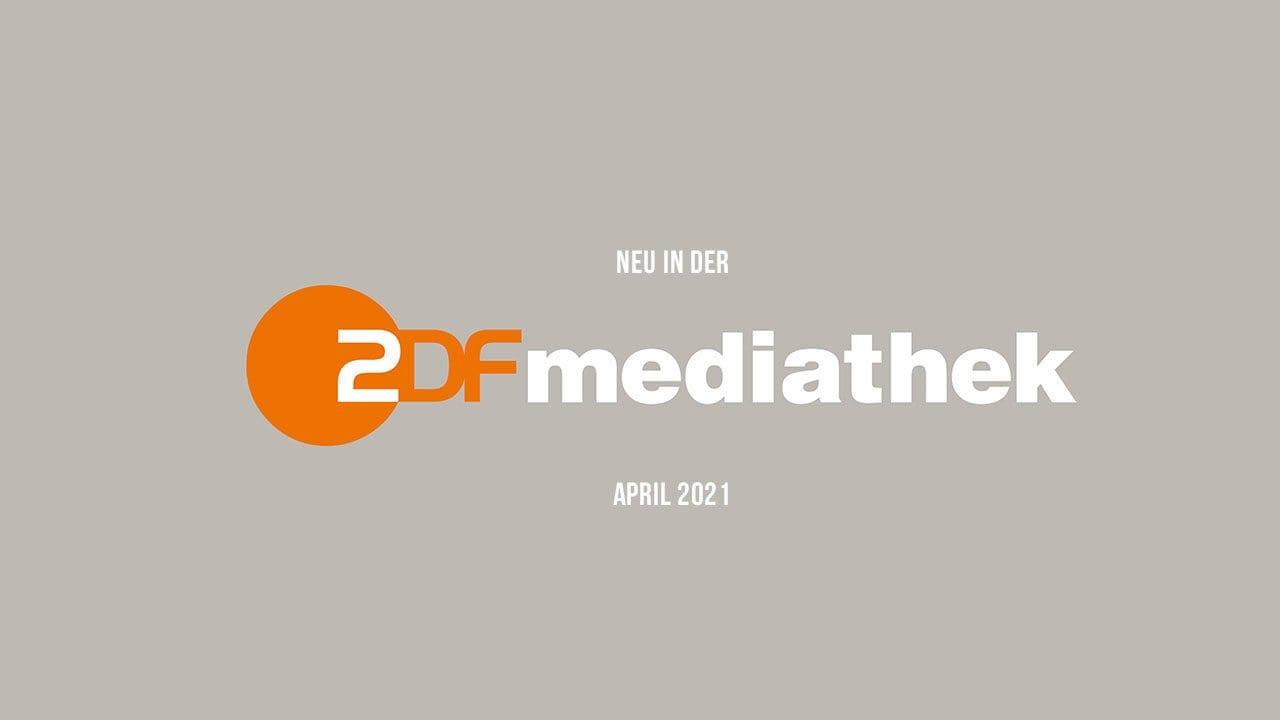 ZDFmediathek: Die neuen Serien(-Staffeln) im April 2021
