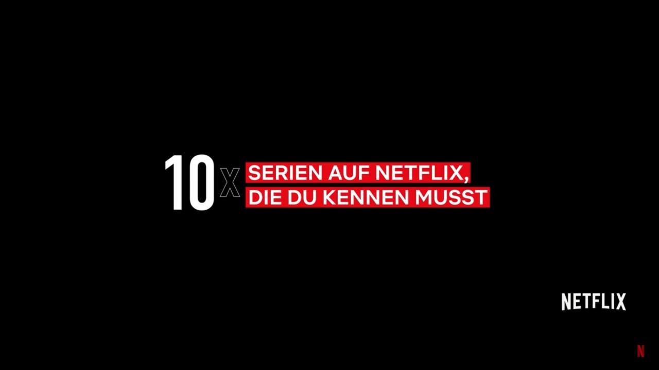 10 Serientipps auf Netflix
